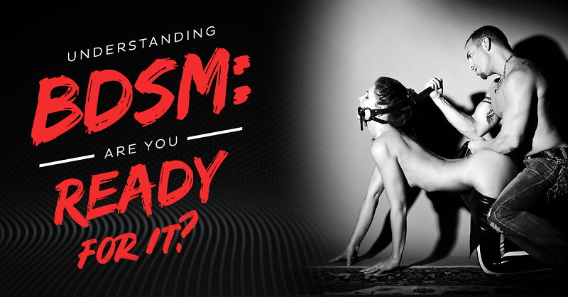 Understanding BDSM Are You Ready For It - Randy Fox